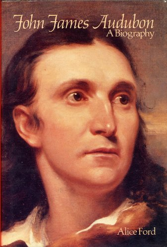John James Audubon: A Biography