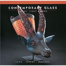 Contemporary Glass: Color, Light & Form