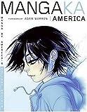 Mangaka America, Steelriver Studio Staff, 0061137693