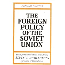 Second Edition of the Foreign Policy of the Soviet Union [Edited with Introductions and Notes By Alvin Z. Rubinstein]