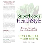SuperFoods Audio Collection: SuperFoods HealthStyle & SuperFoods Rx | Kathy Matthews,Steven Pratt