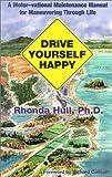 Drive Yourself Happy, Rhonda Hull, 1879384450
