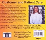 Customer and Patient Care : With Practical Techniques for Improving Customer Care and Patient Relationships in Healthcare, for All Levels Such As Office Manager, Doctor, Nurse, Practice Administrator, Dentist, and Executives, Who Want to Implement Total Quality Management in Their Organization, Farb, Daniel, 1932634517