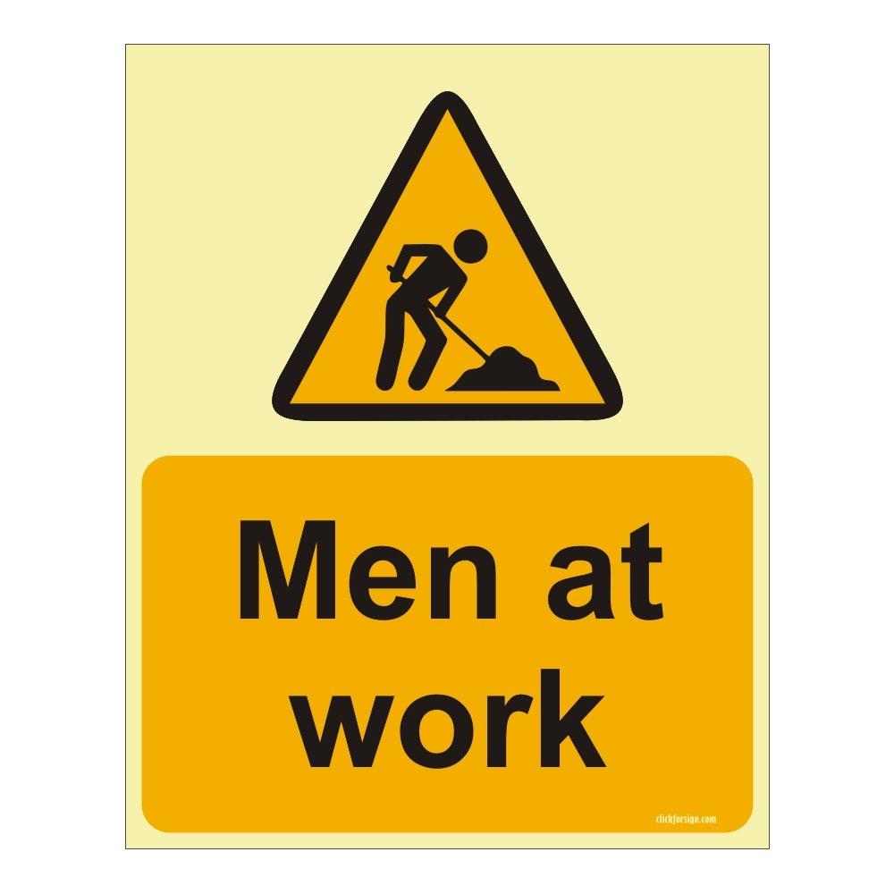MEN  WORKING             GLOW in the DARK  CAUTION SIGN