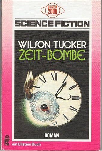 Wilson Tucker - Zeit-Bombe