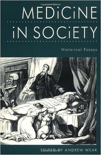 medicine in society historical essays medicine medicine in society historical essays 1st edition