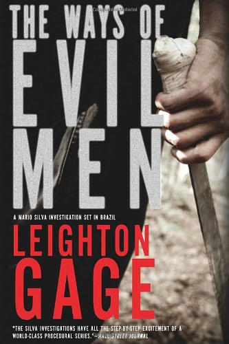 The Ways of Evil Men (A Chief Inspector Mario Silva Investigation) ebook