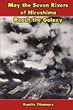 May the Seven Rivers of Hiroshima Reach the Galaxy, Kunito Okamura, 1477659358