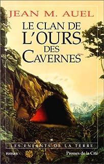 Les enfants de la terre [1] : Le clan de l'ours des cavernes : roman, Auel, Jean M.