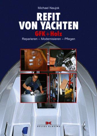 refit-von-yachten-gfk-holz-reparieren-modernisieren-pflegen