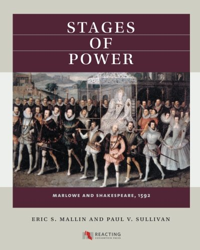 Stages of Power: Marlowe and Shakespeare, 1592