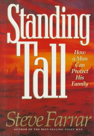 Image of Standing Tall: How a Man Can Protect His Family
