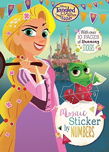 Disney Tangled the Series Mosaic Sticker by Numbers: With over 10 Pages of Stunning ()