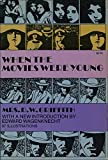 img - for When the Movies Were Young book / textbook / text book