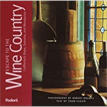 Fodor's Escape to the Wine Country, 1st Edition