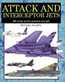 Attack and Interceptor Jets, Michael Sharpe, 1586633015
