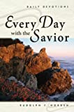 Every Day with the Savior, Rudolph F. Norden, 075860128X