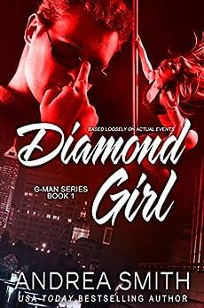 Diamond Girl (G-Man series Book 1) by [Smith, Andrea]