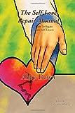 The Self-Love Repair Manual, Abby Dawn, 1453578633