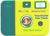 img - for The Good Sister (My Little Camera Book) book / textbook / text book