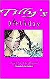 Tilly's Birthday, Lorell Cynthia Gordon, 0976396106