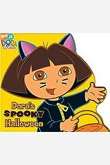 Dora's Spooky Halloween (Dora the Explorer) Board book