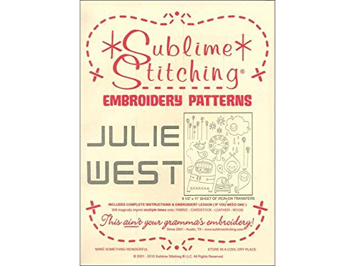 Sublime Stitching Embroidery (Sublime Stitching Embroidery Patterns-Julie West)