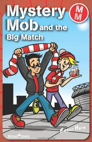Mystery Mob: The Big Match by Roger Hurn (2007) Paperback