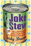 Joke Stew 1,349 More Hilarious Servings