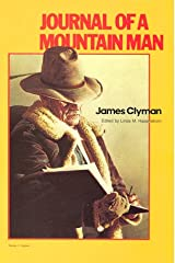 Journal of a Mountain Man (Classics of the Fur Trade) Paperback