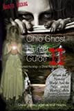 Ohio Ghost Hunter Guide II: Haunted Hocking - A Ghost Hunter's Guide II to Ohio