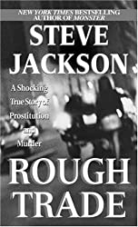 Rough Trade (Pinnacle True Crime) a shocking True Story of Prostitution and Murder