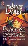 Le Chemin des larmes - Princesse cherokee par Dailey