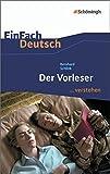 EinFach Deutsch ...verstehen. Interpretationshilfen: EinFach Deutsch ...verstehen: Bernhard Schlink: Der Vorleser