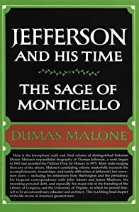 Hardcover Jefferson and His Time - The Sage of Monticello-Volume 6 Book