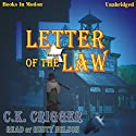 Letter of the Law Audiobook by C. K. Crigger Narrated by Rusty Nelson