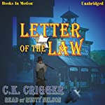 Letter of the Law | C. K. Crigger