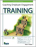 img - for Coaching Employee Engagement Training book / textbook / text book