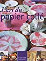 L'art du papier collé par Collectif