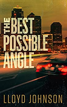 The Best Possible Angle by [Johnson, Lloyd]