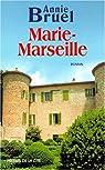 Marie-Marseille par Bruel