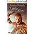 The Centurion Chronicles Book 7 The Battle for Gaul