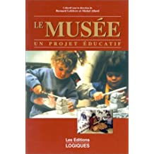 MUSEE UN PROJET EDUCATIF