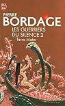 Les Guerriers du silence, tome 2 : Terra mater par Bordage