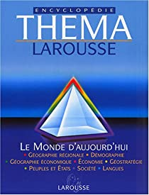 Thema - Encyclopedie Larousse par Larousse