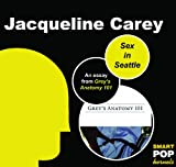 Sex in Seattle: An Essay on Grey's Anatomy