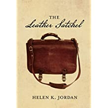The Leather Satchel (This is the sequel to The Journal Book 2)