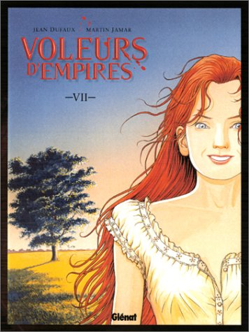 Les Voleurs d'empires, tome 7 by Jean Dufaux, Martin Jamar