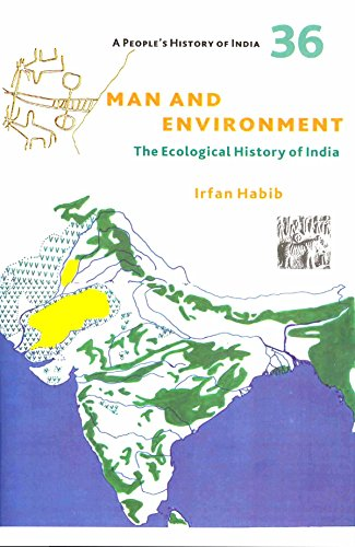 A People`s History of India 36 – Man and Environment