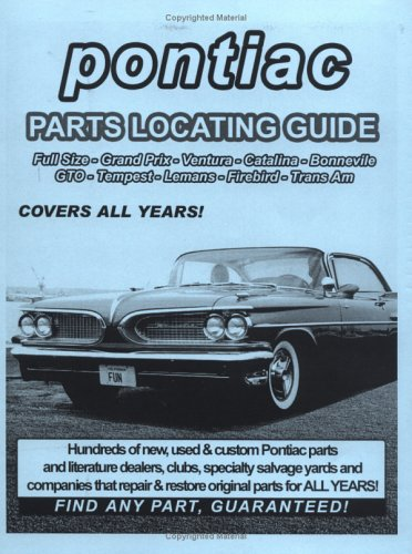 Pontiac / GTO / Tempest / LeMans / Firebird Parts Locating Guide ()